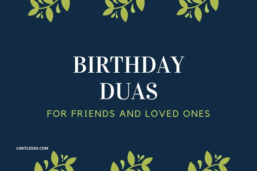 2020 Top Islamic Birthday Duas For Friends Loved Ones Limitlesso