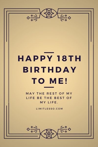 2020 Cutest Happy 18th Birthday Wishes Messages And Quotes To Myself Limitlesso